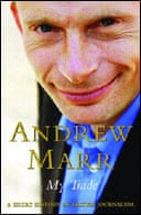My Trade:A Short History of British Journalism by Andrew Marr