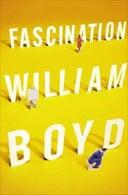 Fascination by  William Boyd