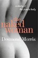The Naked Woman: A Study of the Female Body by Desmond Morris