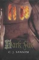 Dark Fire by CJ Sansom