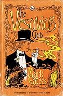 The Vesuvius Club by Mark Gatiss
