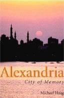 Alexandria: City of Memory by Michael Haig