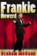 Frankie Howerd: Stand Up Comic by Graham McCann
