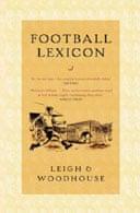 Football Lexicon by John Leigh & David Woodhouse