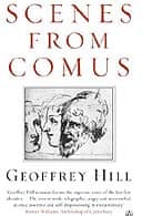 Scenes from Comus by Geoffrey Hill