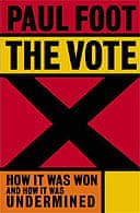 The Vote by Paul Foot