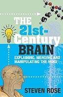 21st Century Brain by Steven Rose