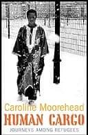 Human Cargo by Caroline Moorhead
