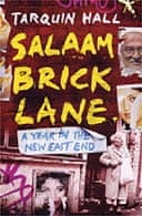 Salaam Brick Lane by Tarquin Hall