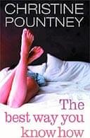 The Best Way You Know How by Christine Pountney