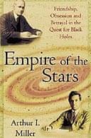 Empire of the Stars by Arthur I. Miller