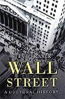 Wall Street by Steve Fraser