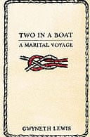 Two in a Boat by Gwyneth Lewis