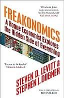 Freakonomics by Steven Levitt and Stephen J. Dubner