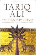 A Sultan in Palermo by Tariq Ali