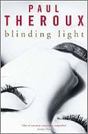 Blinding Light by Paul Theroux