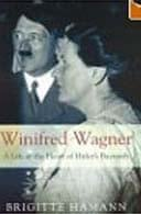 Winifred Wagner by Brigitte Hamann