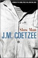 Slow Man by JM Coetzee
