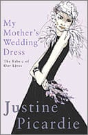 My Mother's Wedding Dress by Justine Picardie