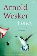 Honey by Arnold Wesker