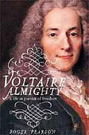Voltaire Almighty by Roger Pearson