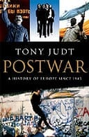 Postwar: A History of Europe Since 1945 by Tony Judt