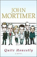 Quite Honestly by John Mortimer