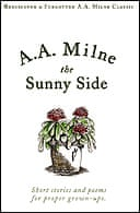 The Sunny Side by AA Milne