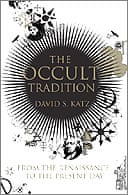 The Occult Tradition by David S Katz