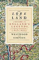 Lore of the Land by Jennifer Westwood and Jaqueline Simpson