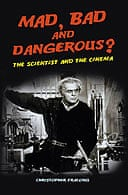 Mad, Bad and Dangerous? by Christopher Frayling