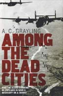Among the Dead Cities by AC Grayling