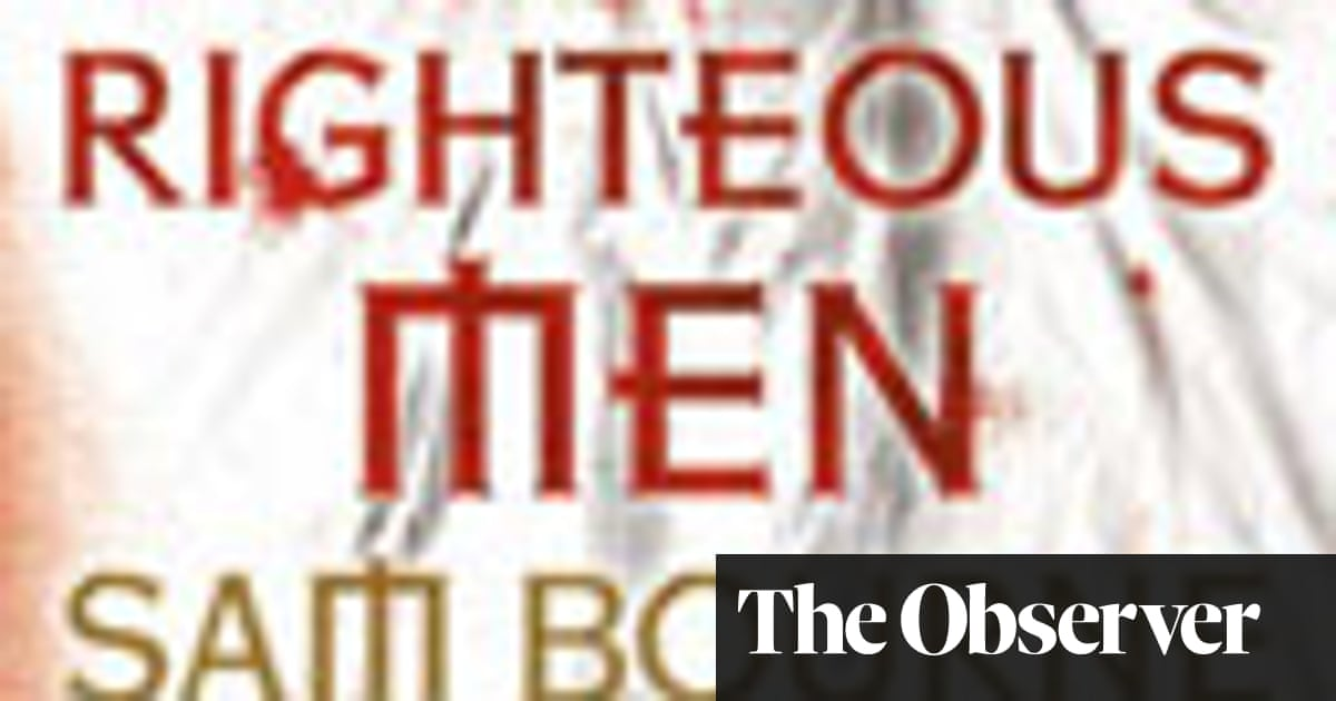 Observer review: The Righteous Men by Sam Bourne   Books