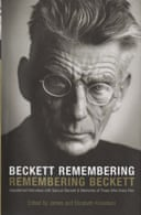 Beckett Remembering, Remembering Beckett edited by James and Elizabeth Knowlson