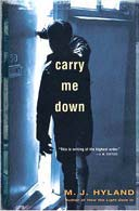 Carry Me Down by MJ Hyland