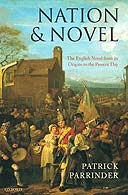 Nation and Novel: The English Novel from its Origins to the Present Day by Patrick Parrinder