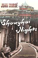 Shanghai Nights by Juan Marse