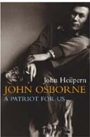 John Osborne: A Patriot for Us by John Heilpern