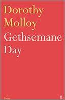 Gethsemane Day by Dorothy Molloy