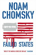 Failed States: The Abuse of Power and the Assault on Democracy by Noam