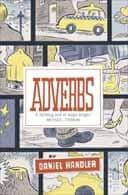 Adverbs by Daniel Handler