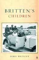Britten's Children by John Bridcut