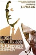 HP Lovecraft by Michel Houellebecq