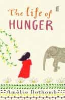 The Life of Hunger by Amélie Nothomb