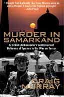 Murder in Samarkand by Craig Murray