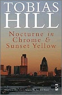 Nocturne in Chrome and Sunset Yellow by Tobias Hill