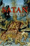 Satan: A Biography by Henry Angsar Kelly