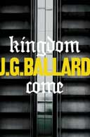 Kingdom Come by JG Ballard