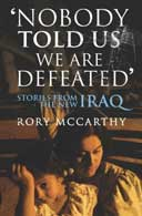Nobody Told Us We Are Defeated by Rory McCarthy