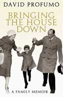 Bringing the House Down: A Family Memoir by David Profumo